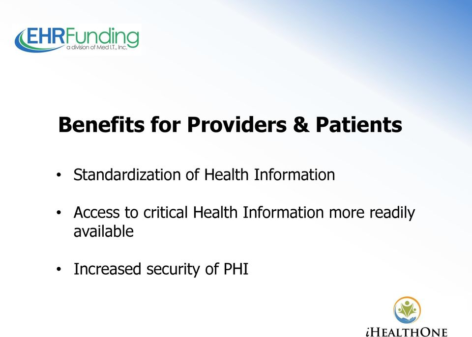 Access to critical Health Information