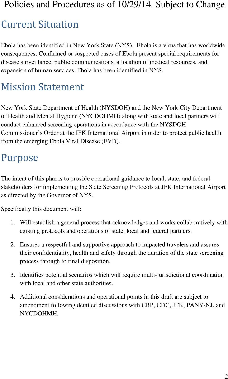 Ebola has been identified in NYS.