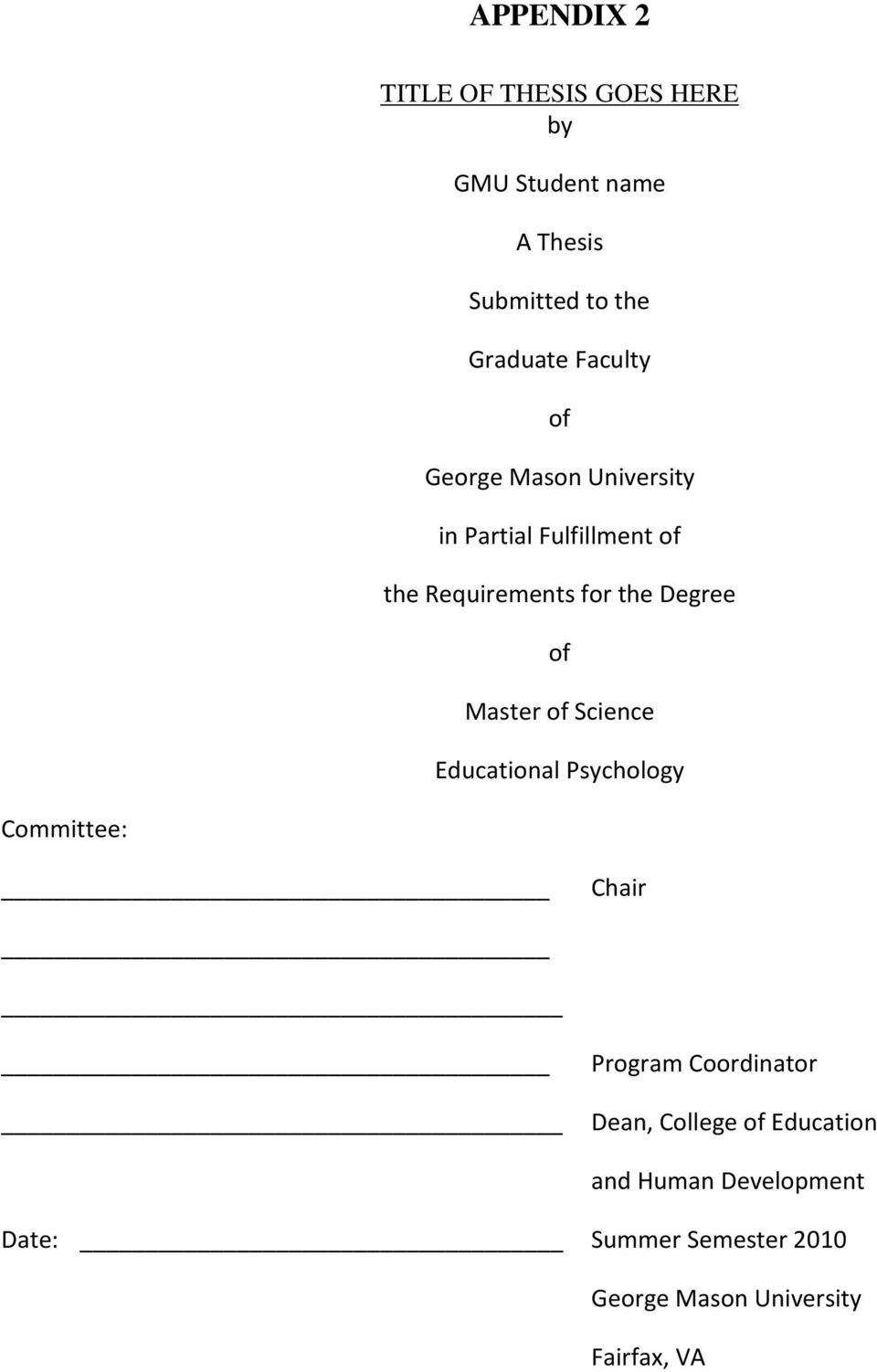 Master of Science Educational Psychology Committee: Chair Program Coordinator