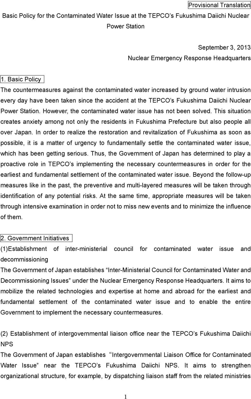However, the contaminated water issue has not been solved. This situation creates anxiety among not only the residents in Fukushima Prefecture but also people all over Japan.