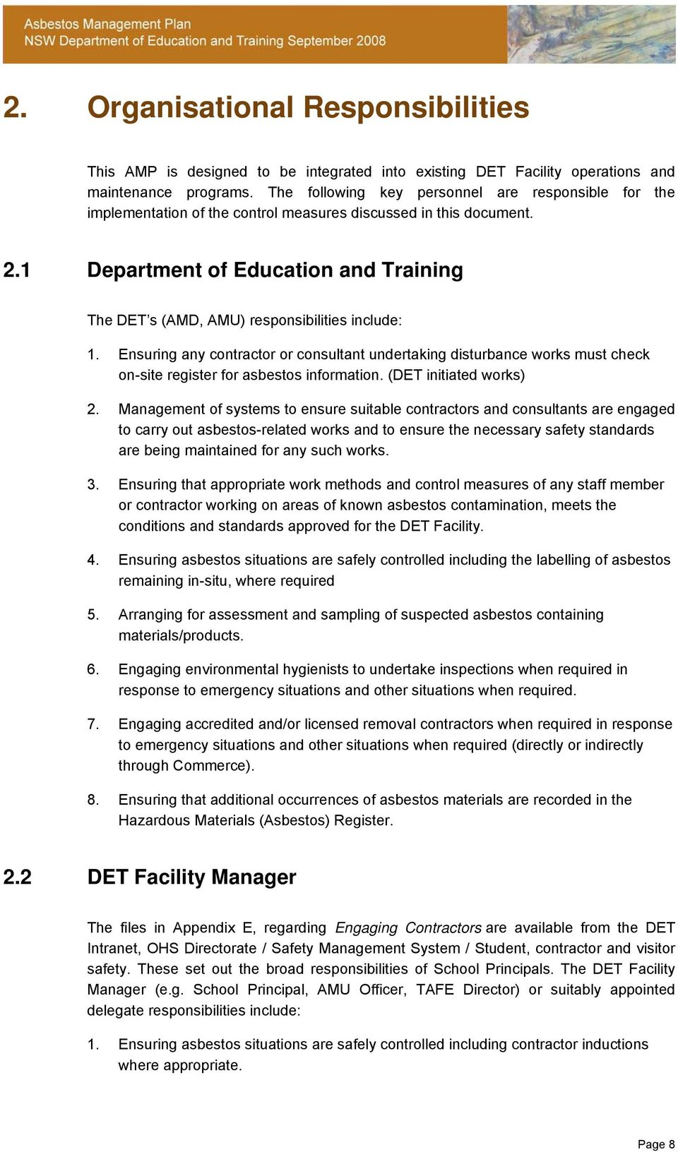 1 Department of Education and Training The DET s (AMD, AMU) responsibilities include: 1.