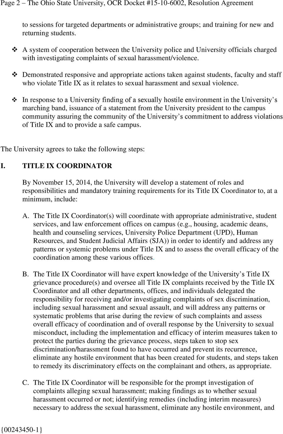 Demonstrated responsive and appropriate actions taken against students, faculty and staff who violate Title IX as it relates to sexual harassment and sexual violence.