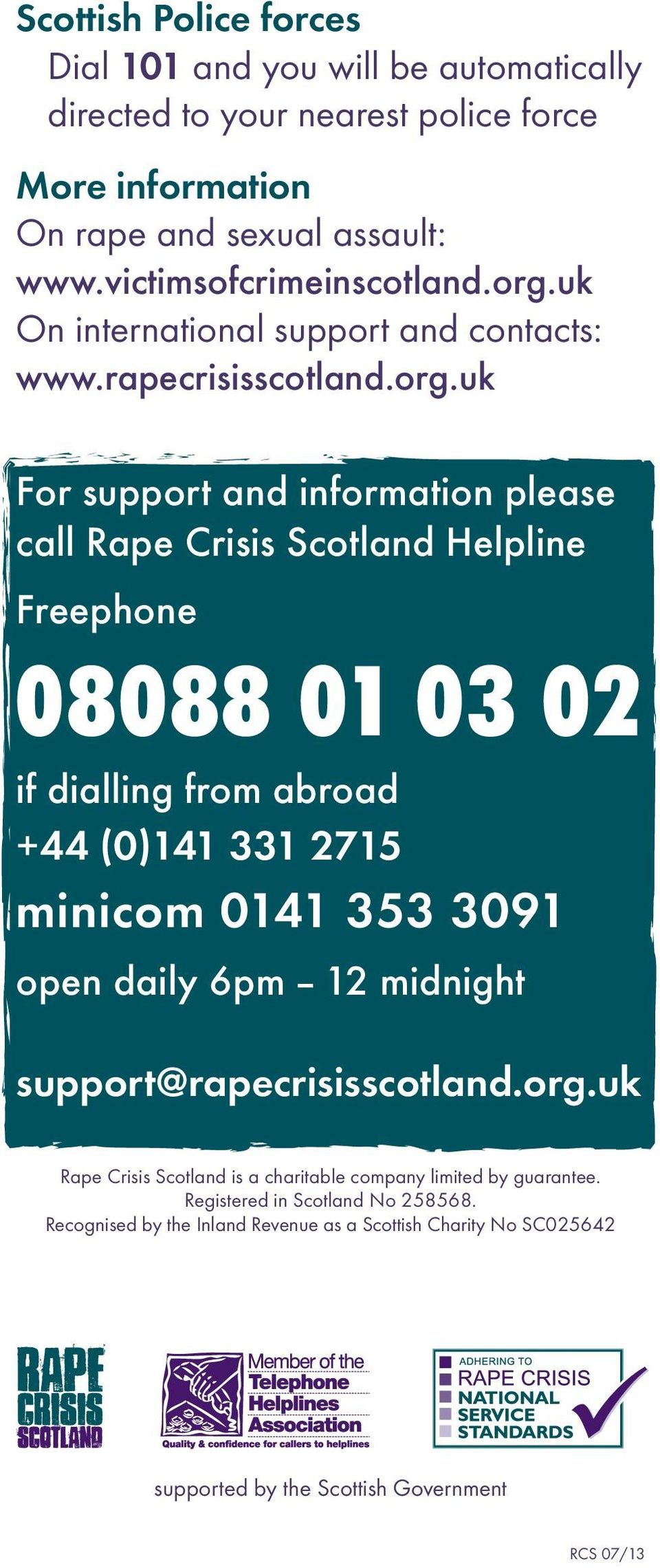 uk On international support and contacts: www.rapecrisisscotland.org.