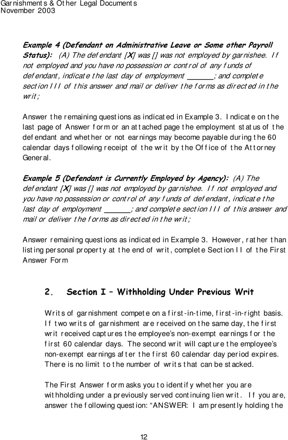 directed in the writ; Answer the remaining questions as indicated in Example 3.