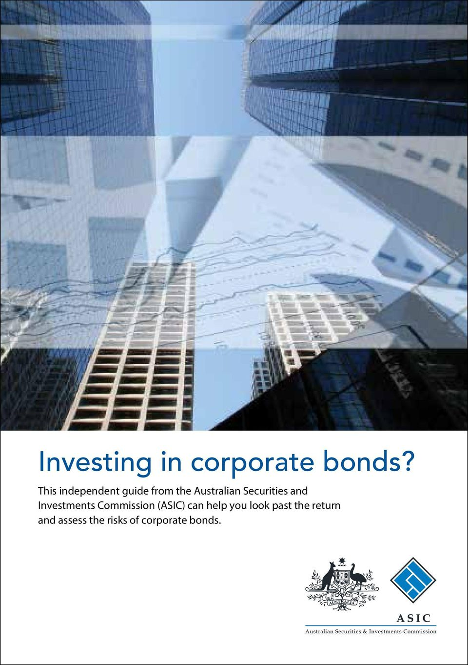Securities and Investents Coission (ASIC) can