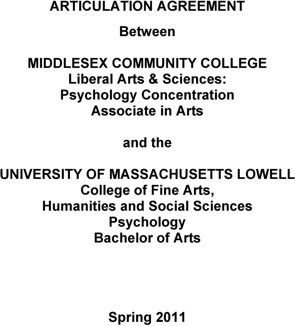 Arts and the UNIVERSITY OF MASSACHUSETTS LOWELL College of Fine