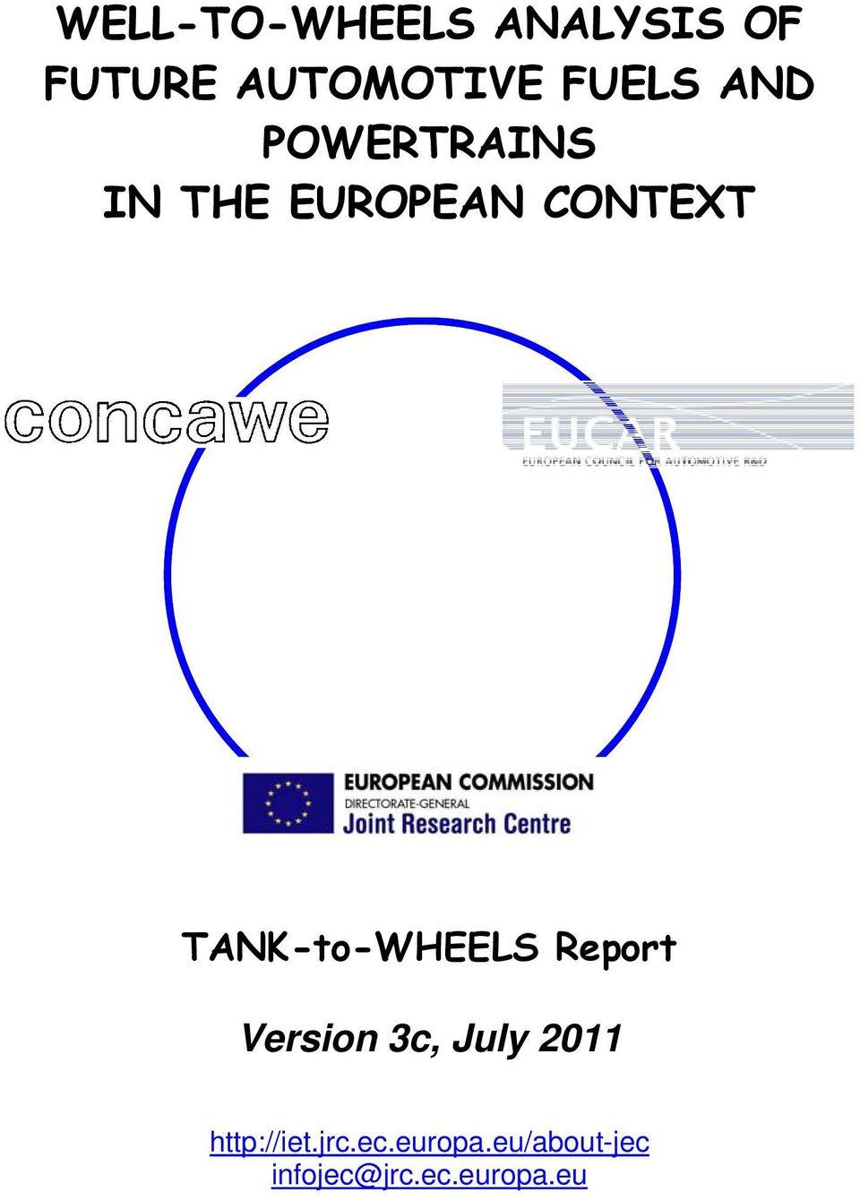 TANK-to-WHEELS Report Version 3c, July 2011