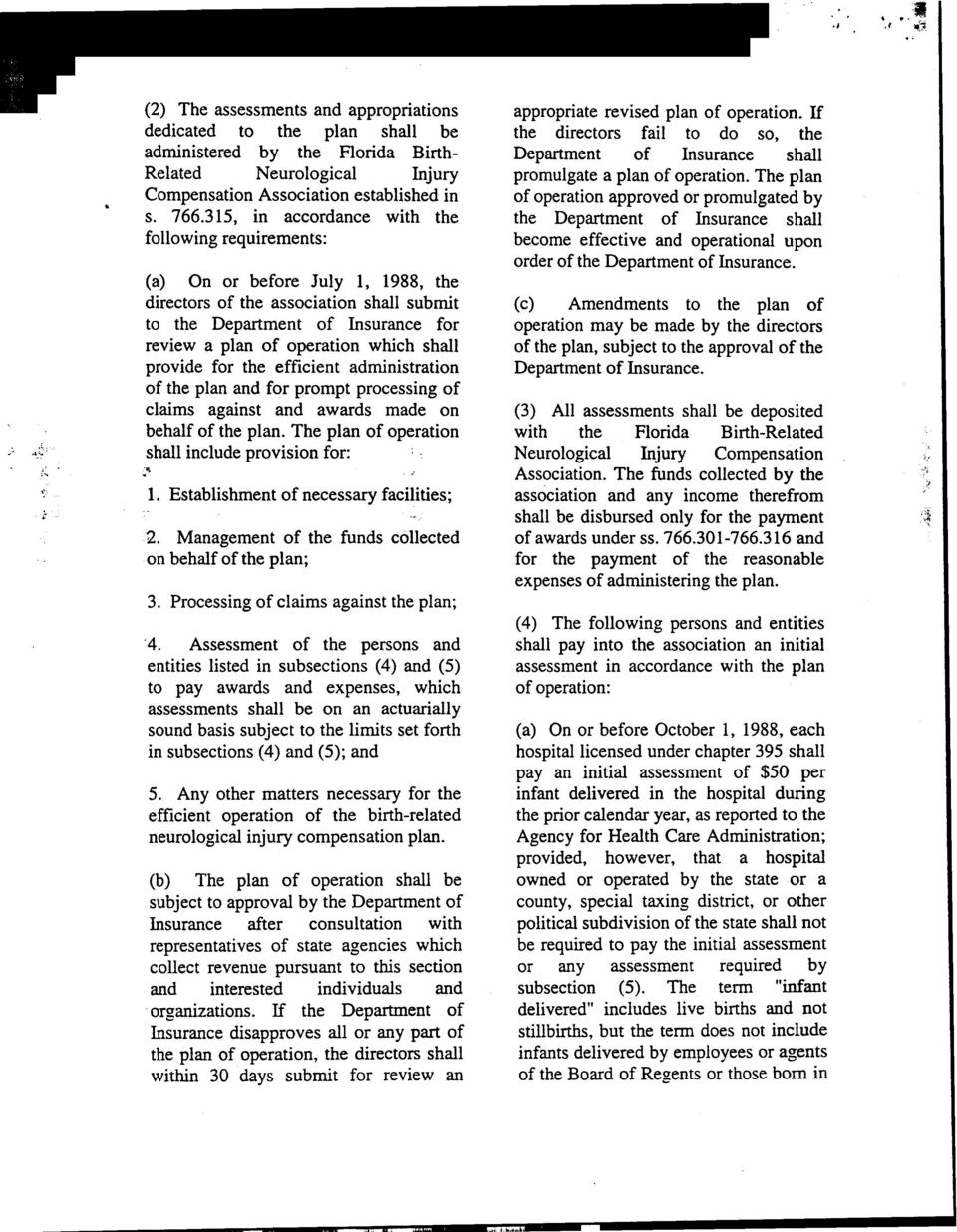 The plan.compensation Association established in of operation approved or promulgated by s. 766.