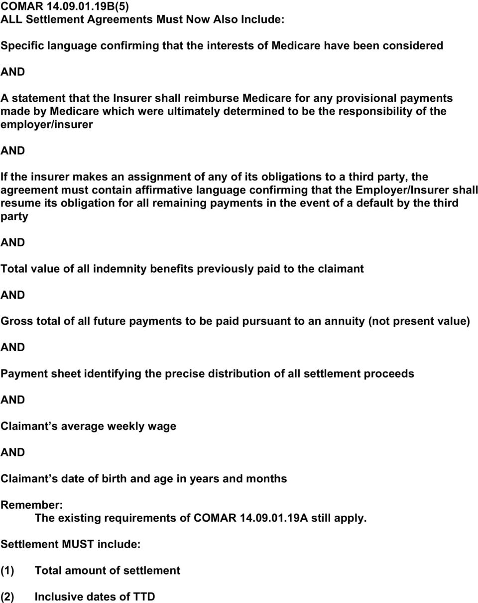 provisional payments made by Medicare which were ultimately determined to be the responsibility of the employer/insurer If the insurer makes an assignment of any of its obligations to a third party,