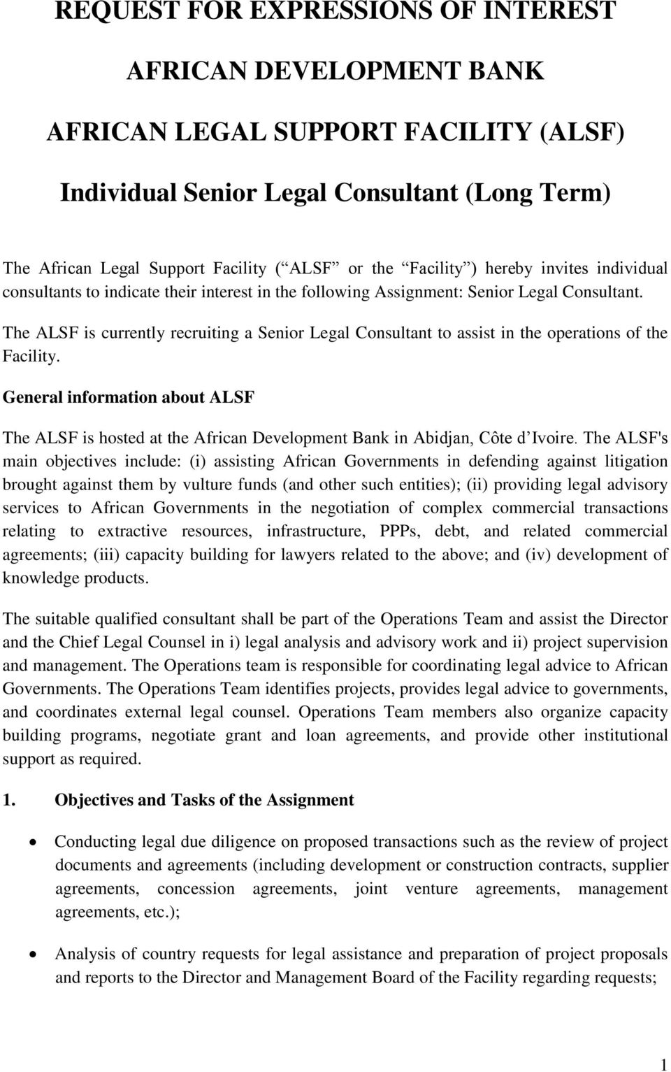 The ALSF is currently recruiting a Senior Legal Consultant to assist in the operations of the Facility.
