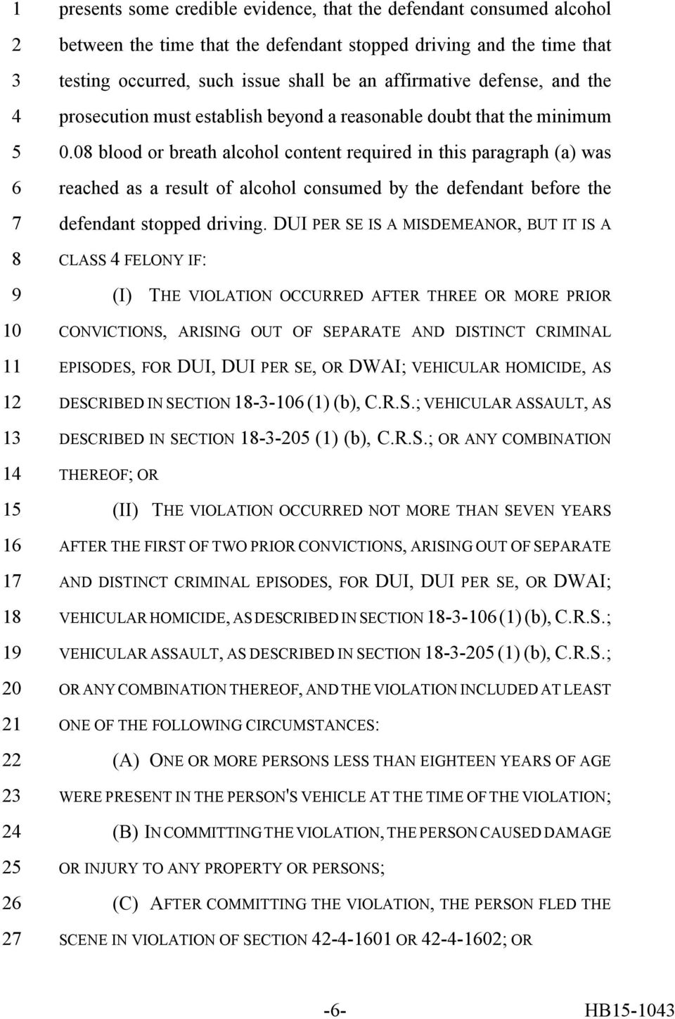 0 blood or breath alcohol content required in this paragraph (a) was reached as a result of alcohol consumed by the defendant before the defendant stopped driving.