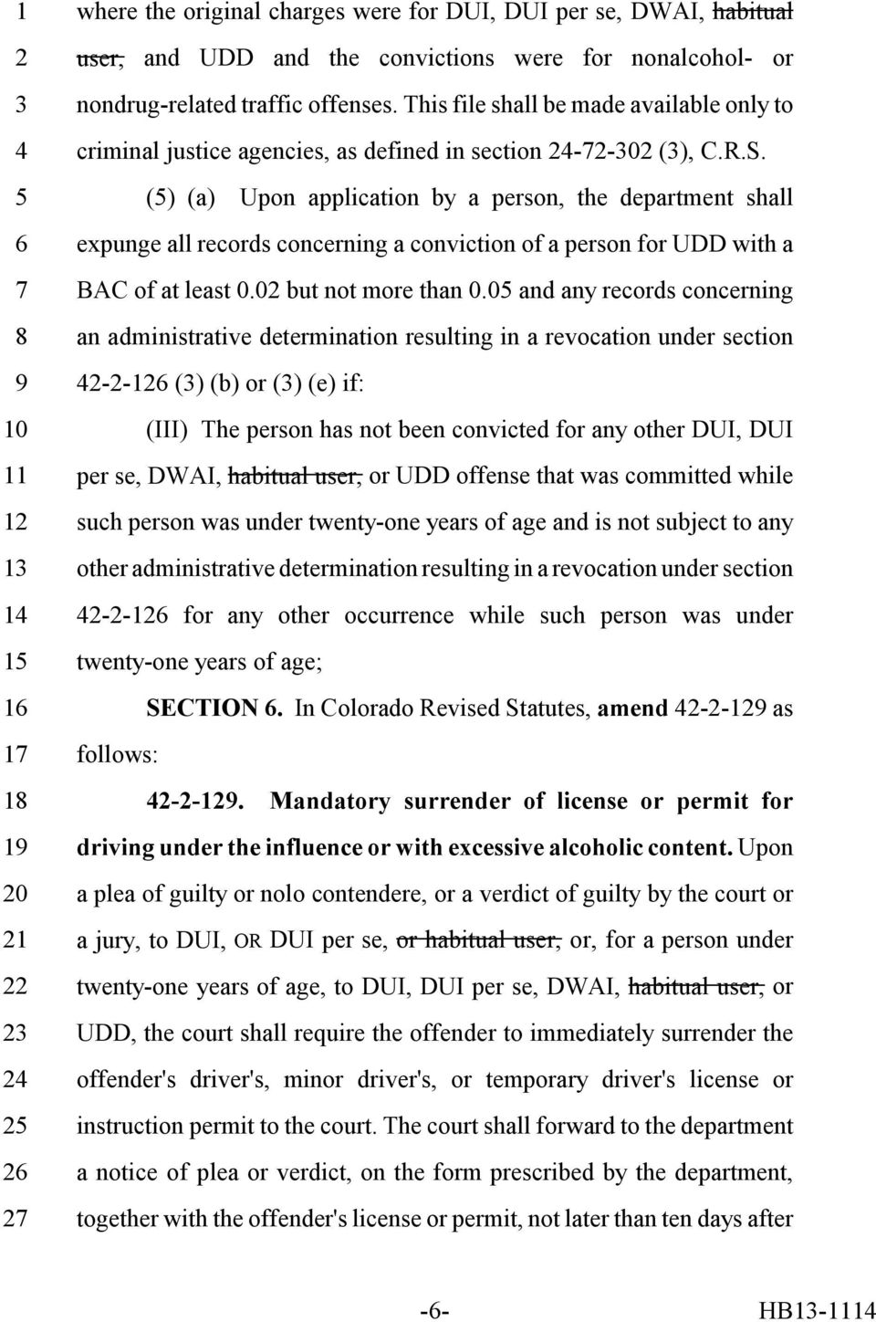() (a) Upon application by a person, the department shall expunge all records concerning a conviction of a person for UDD with a BAC of at least 0.0 but not more than 0.