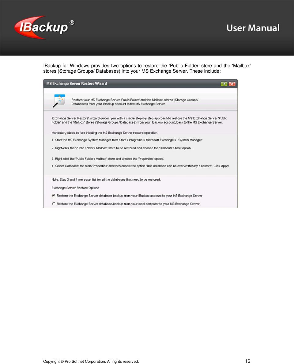 Groups/ Databases) into your MS Exchange Server.