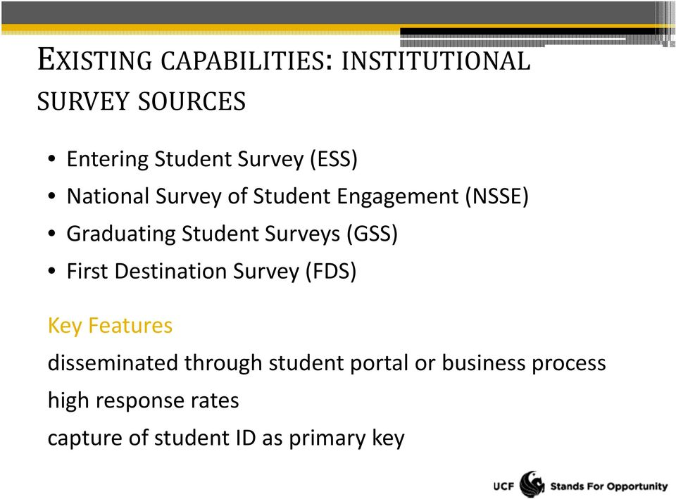 (GSS) First Destination Survey (FDS) Key Features disseminated through student