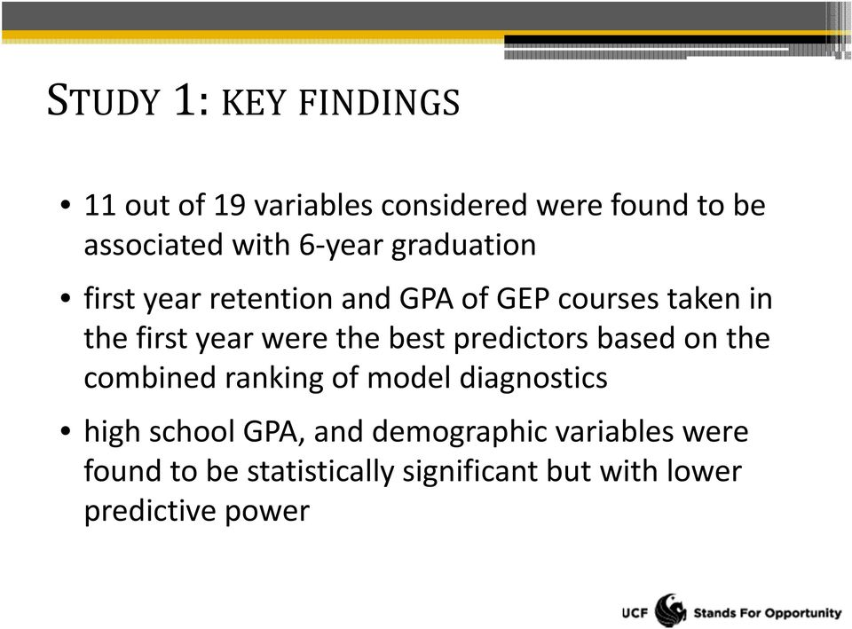 the best predictors based on the combined ranking of model diagnostics high school GPA, and