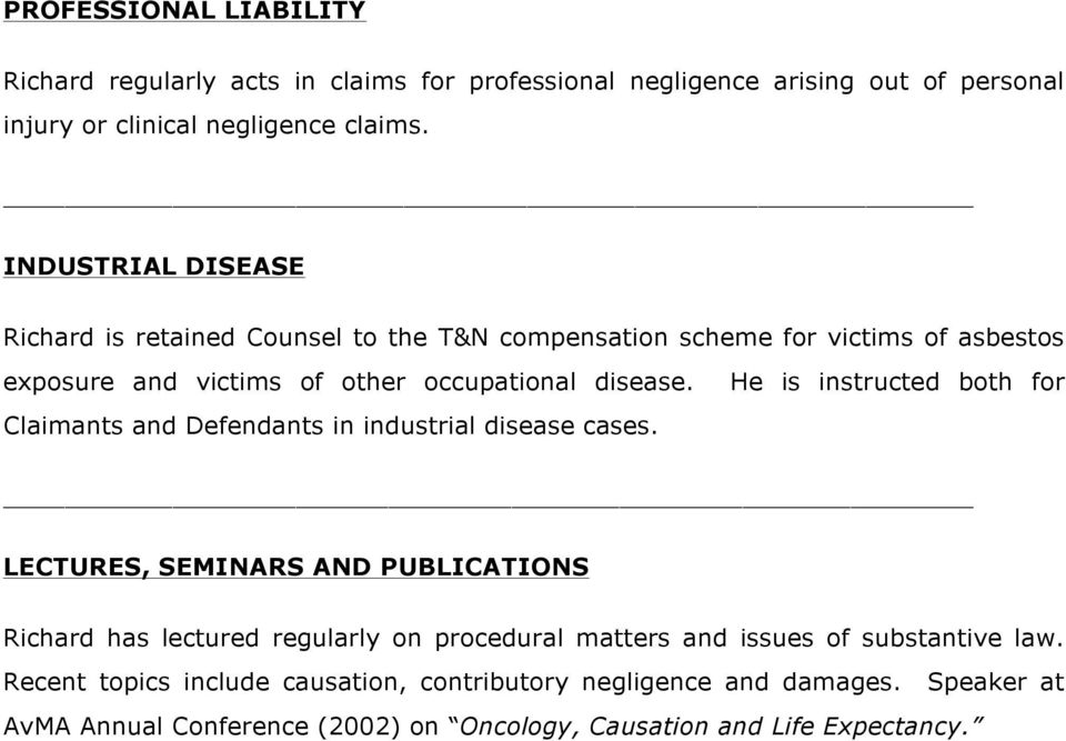 Claimants and Defendants in industrial disease cases.