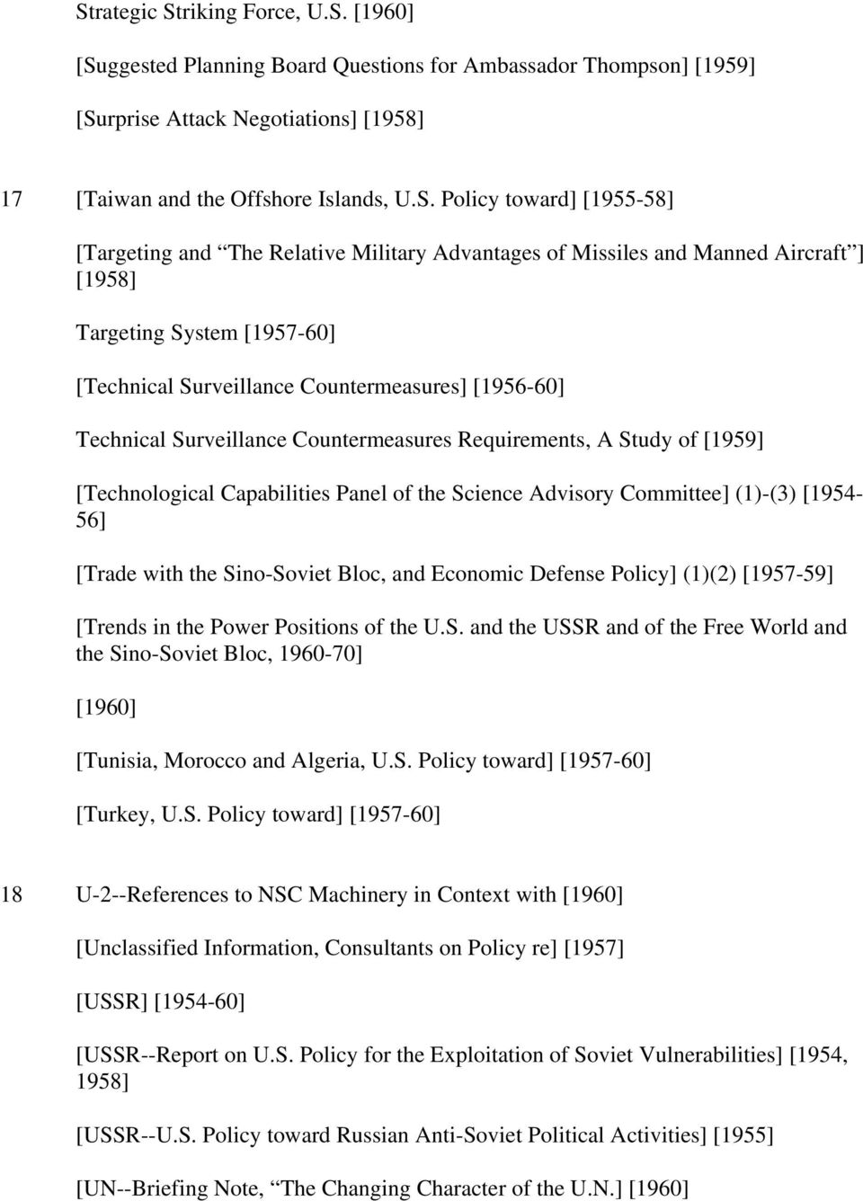 Surveillance Countermeasures Requirements, A Study of [1959] [Technological Capabilities Panel of the Science Advisory Committee] (1)-(3) [1954-56] [Trade with the Sino-Soviet Bloc, and Economic
