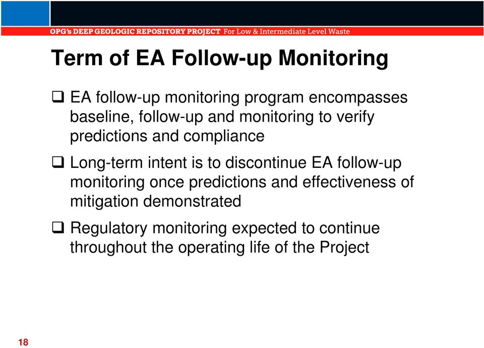 discontinue EA follow-up monitoring once predictions and effectiveness of mitigation