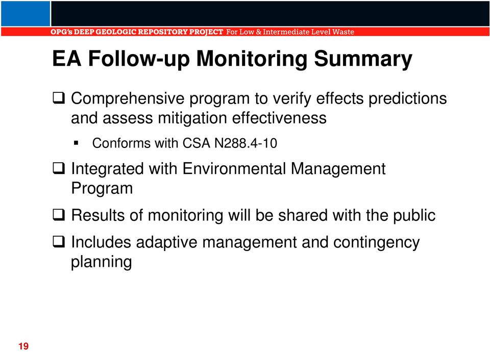 4-10 Integrated with Environmental Management Program Results of monitoring i