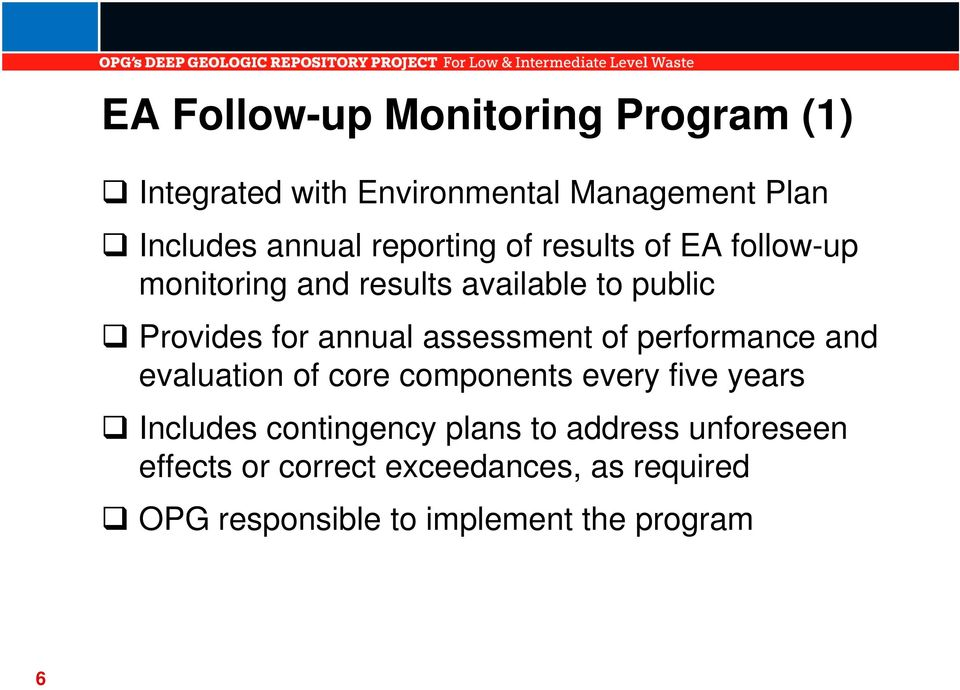 assessment of performance and evaluation of core components every five years Includes contingency