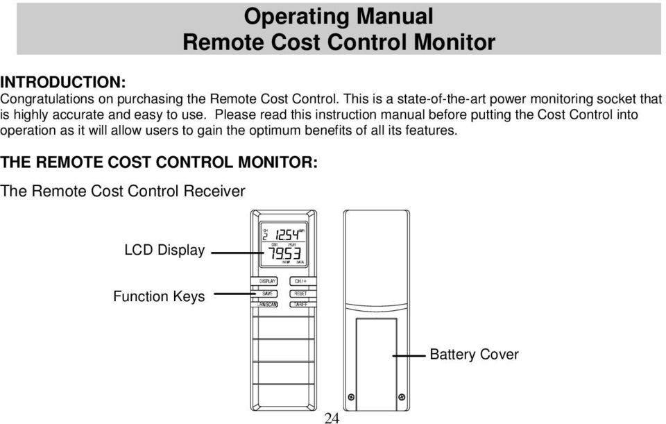 Please read this instruction manual before putting the Cost Control into operation as it will allow users to gain the
