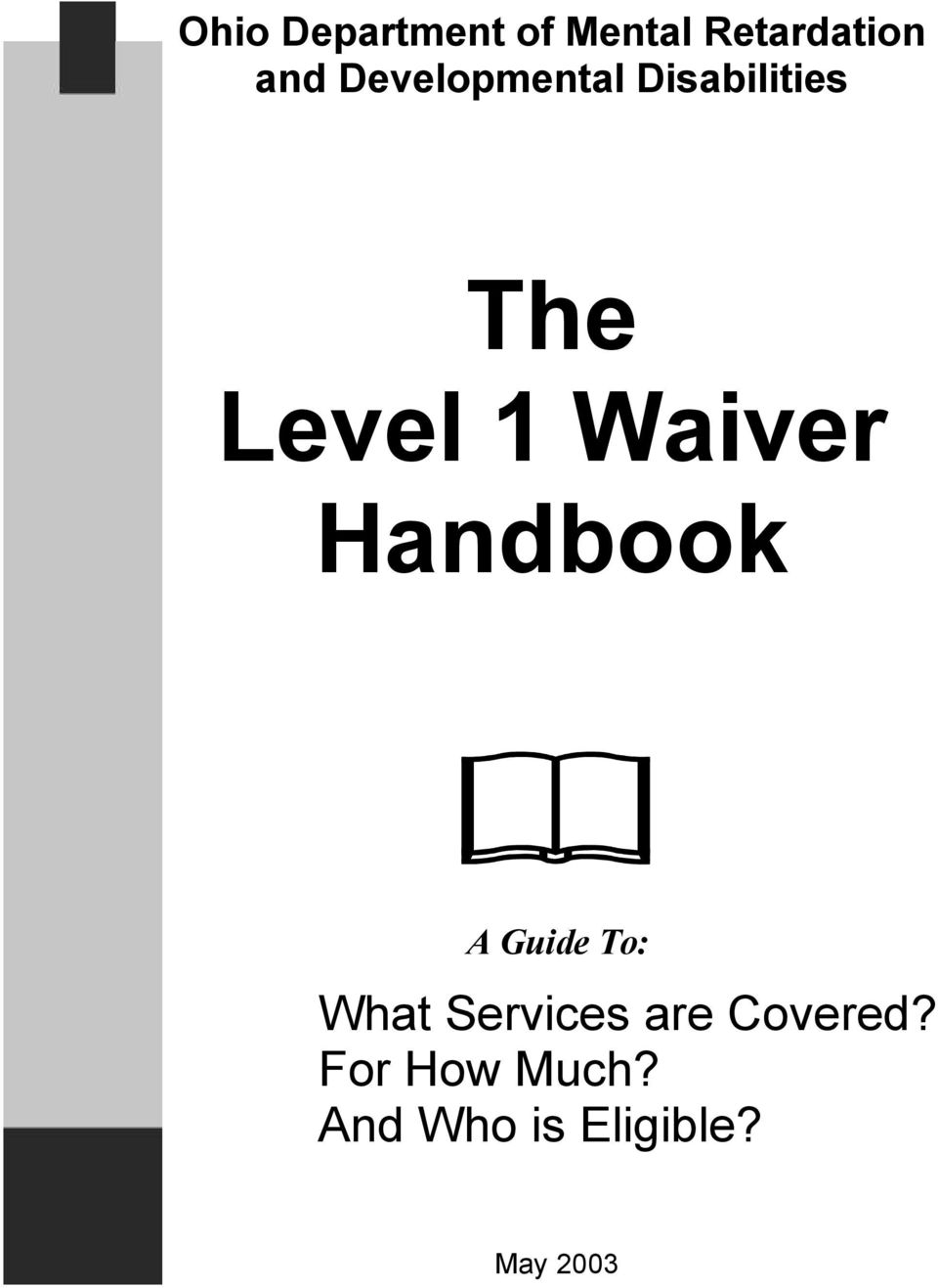 Handbook A Guide To: What Services are Covered?