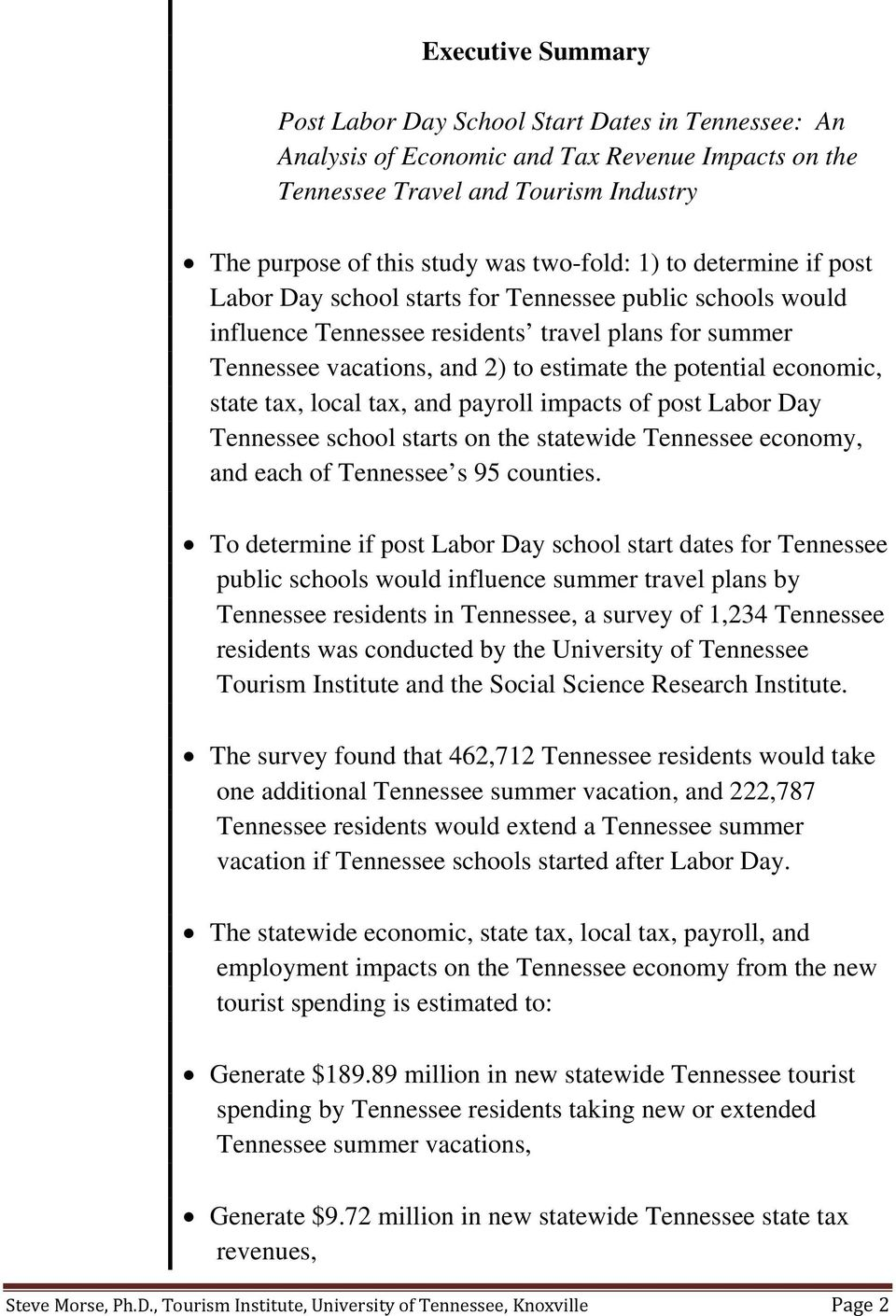 economic, state tax, local tax, and payroll impacts of post Labor Day Tennessee school starts on the statewide Tennessee economy, and each of Tennessee s 95 counties.