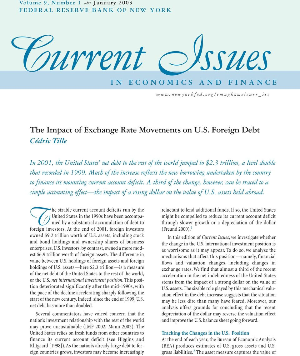 A third of the change, however, can be traced to a simple accounting effect the impact of a rising dollar on the value of U.S. assets held abroad.