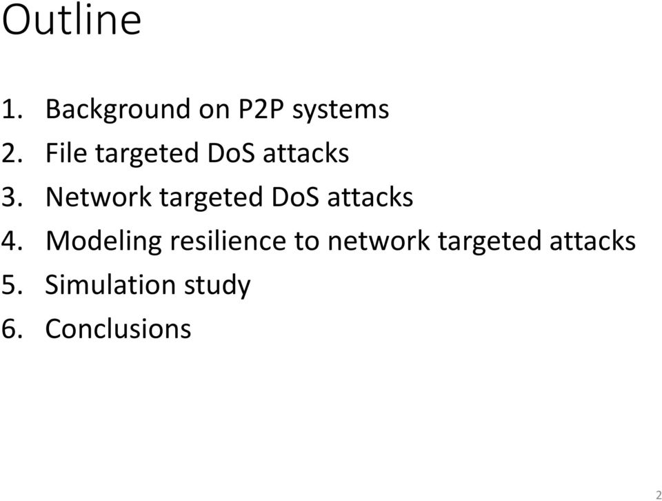 Network targeted DoS attacks 4.