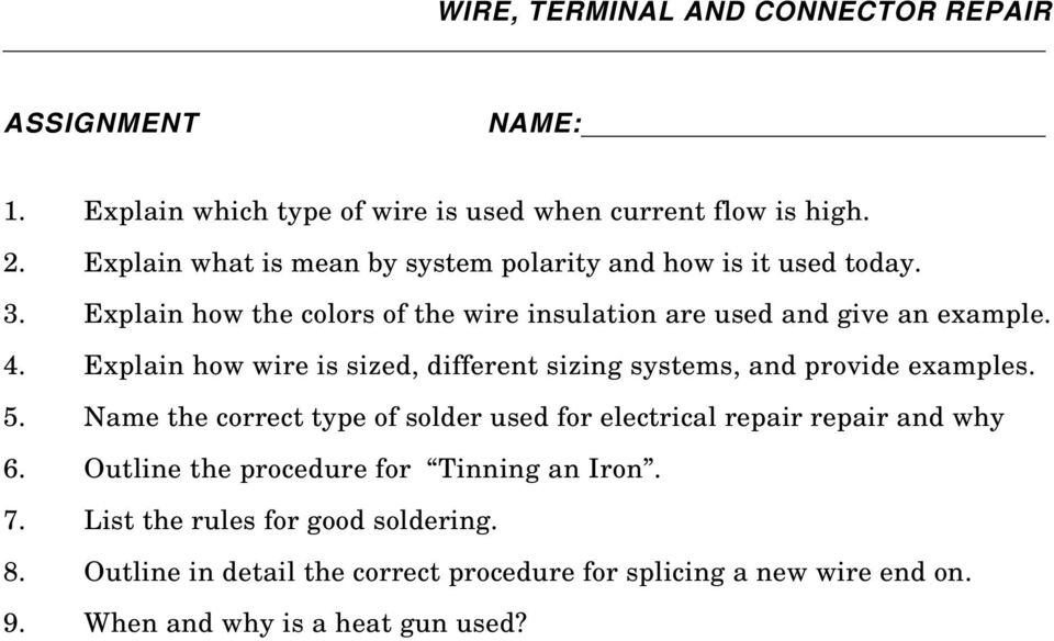 4. Explain how wire is sized, different sizing systems, and provide examples. 5.