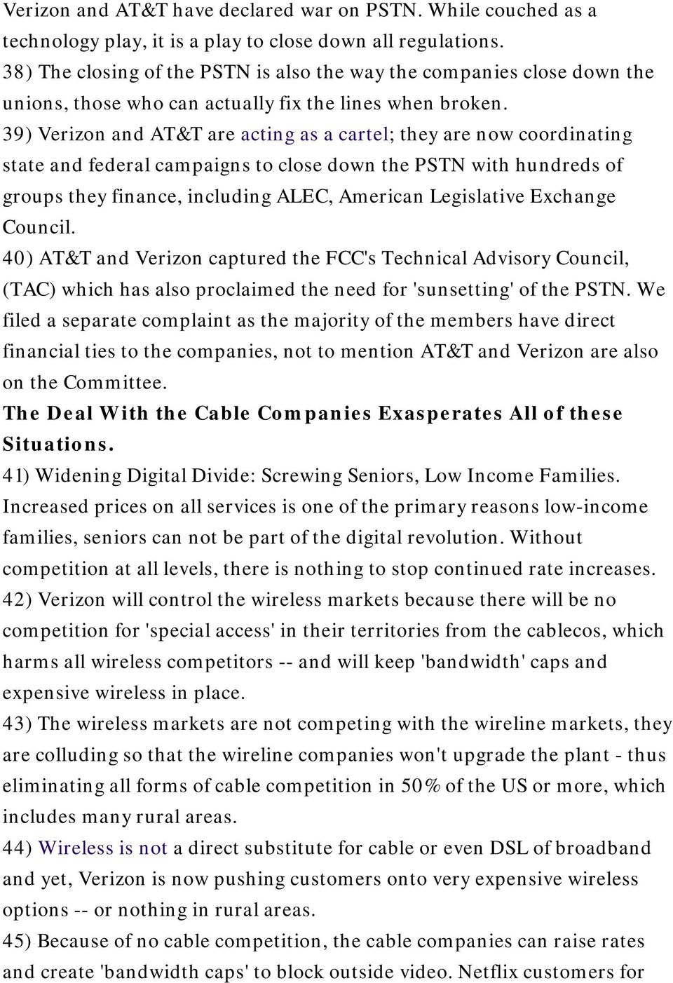 39) Verizon and AT&T are acting as a cartel; they are now coordinating state and federal campaigns to close down the PSTN with hundreds of groups they finance, including ALEC, American Legislative
