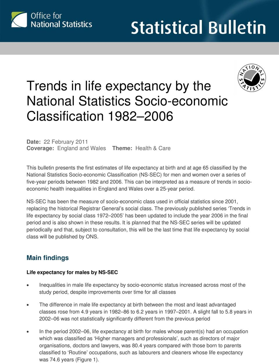 2006. This can be interpreted as a measure of trends in socioeconomic health inequalities in England and Wales over a 25-year period.