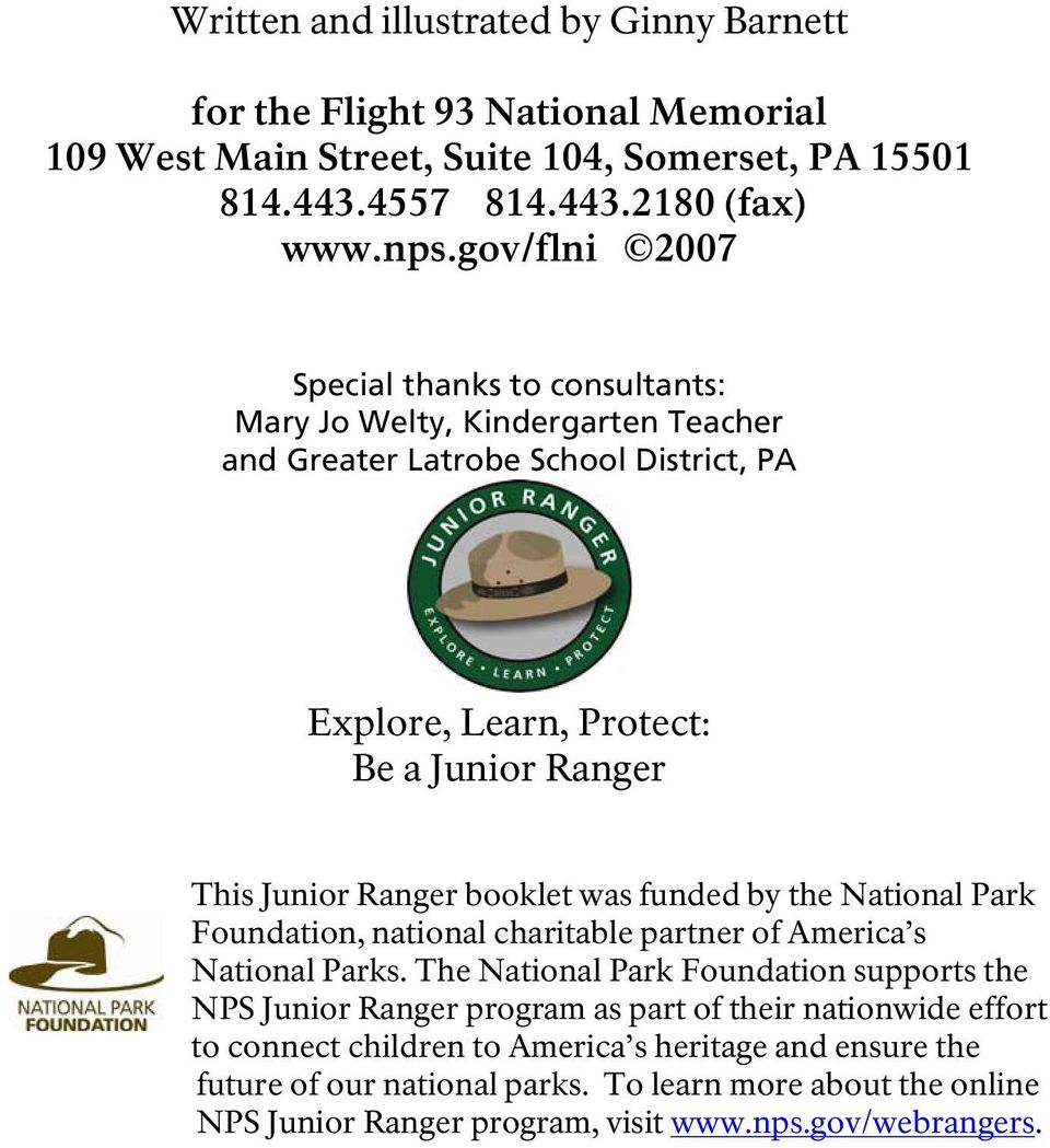 booklet was funded by the National Park Foundation, national charitable partner of America s National Parks.