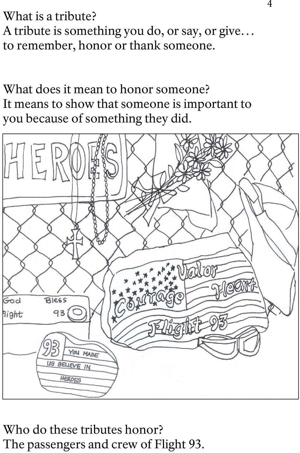 thank someone. 4 What does it mean to honor someone?