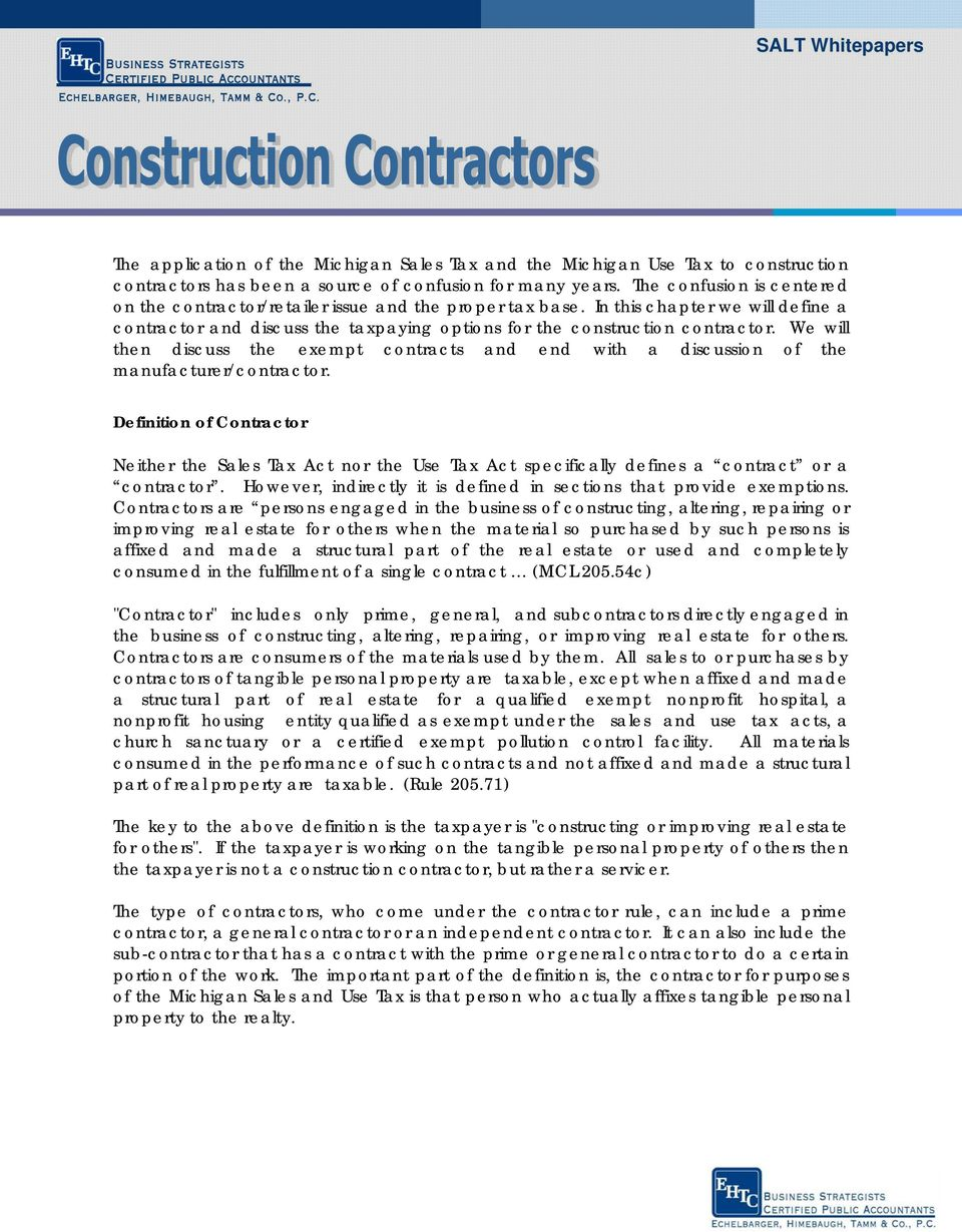 We will then discuss the exempt contracts and end with a discussion of the manufacturer/contractor.