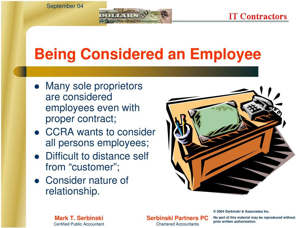 wants to consider all persons employees; Difficult to
