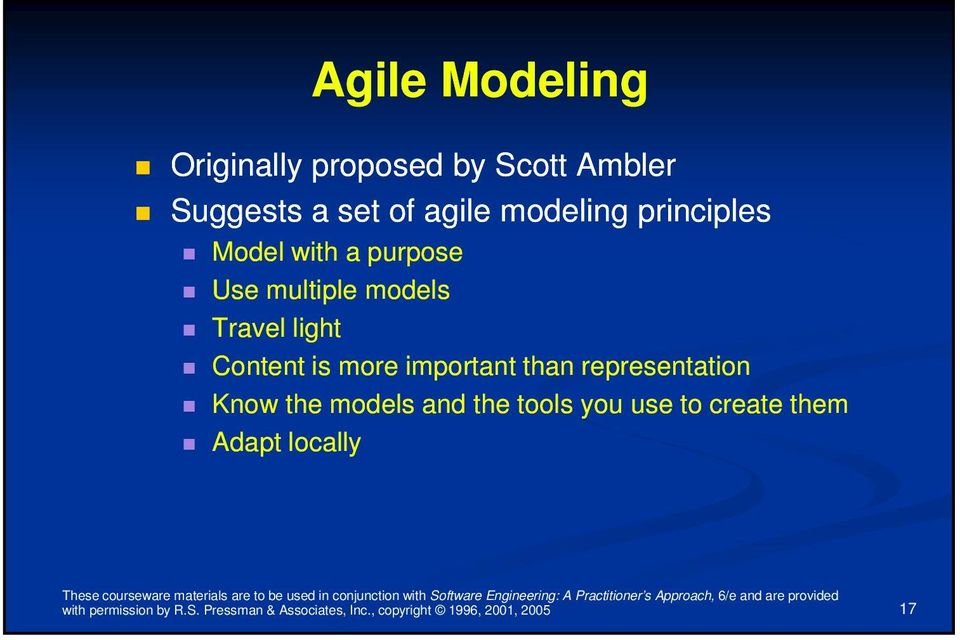important than representation Know the models and the tools you use to create them