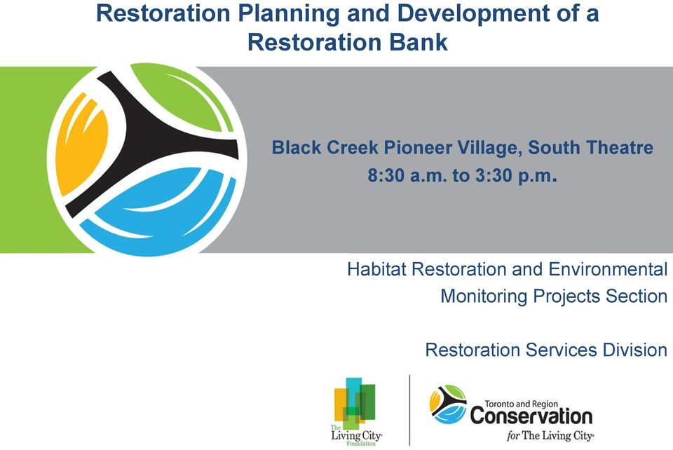 m. to 3:30 p.m. Habitat Restoration and Environmental