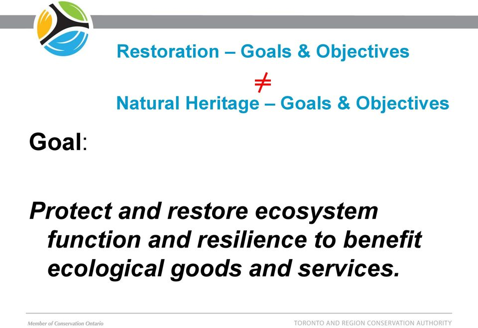 and restore ecosystem function and