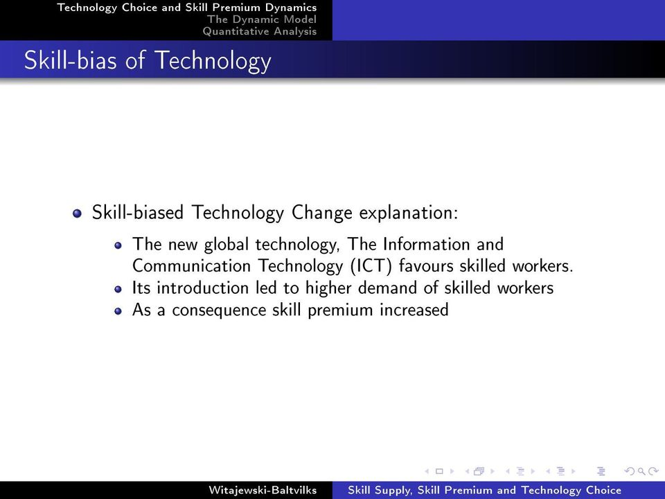Communication Technology (ICT) favours skilled workers.