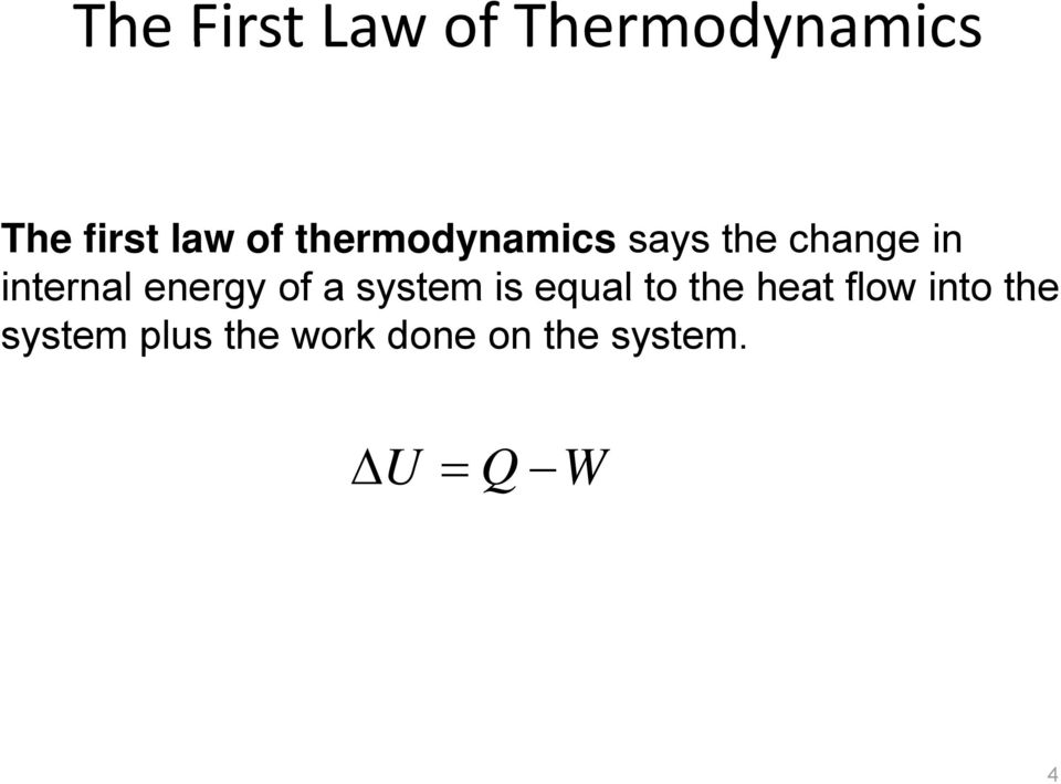 energy of a system is equal to the heat flow