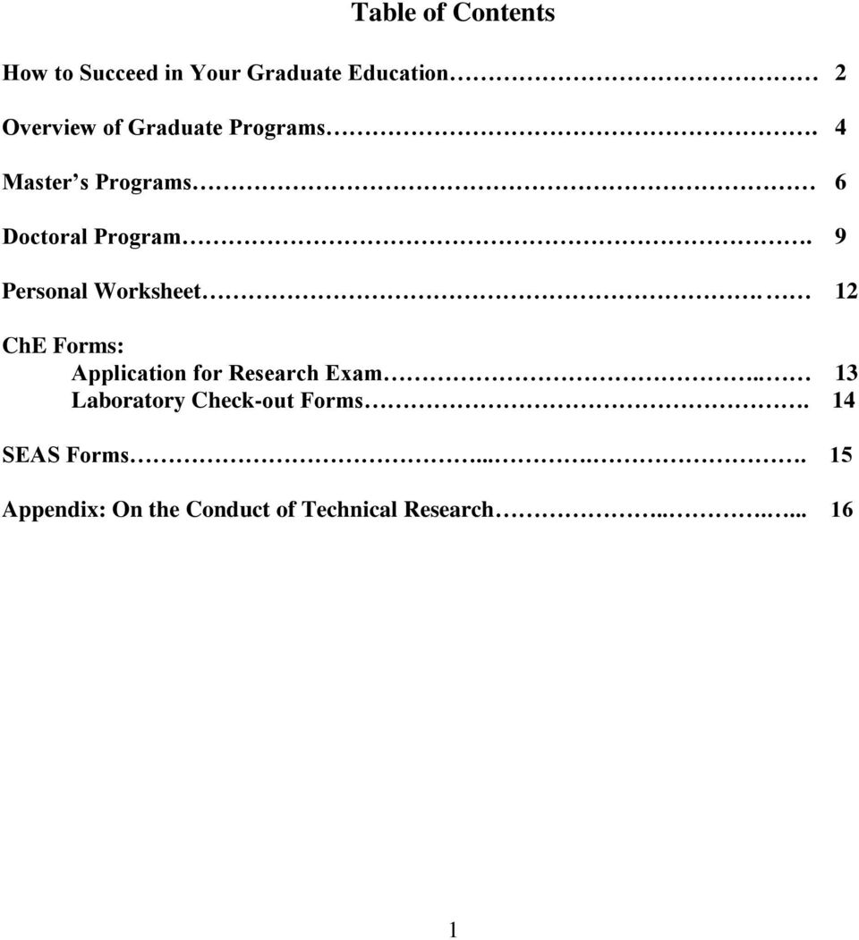 9 Personal Worksheet. 12 ChE Forms: Application for Research Exam.