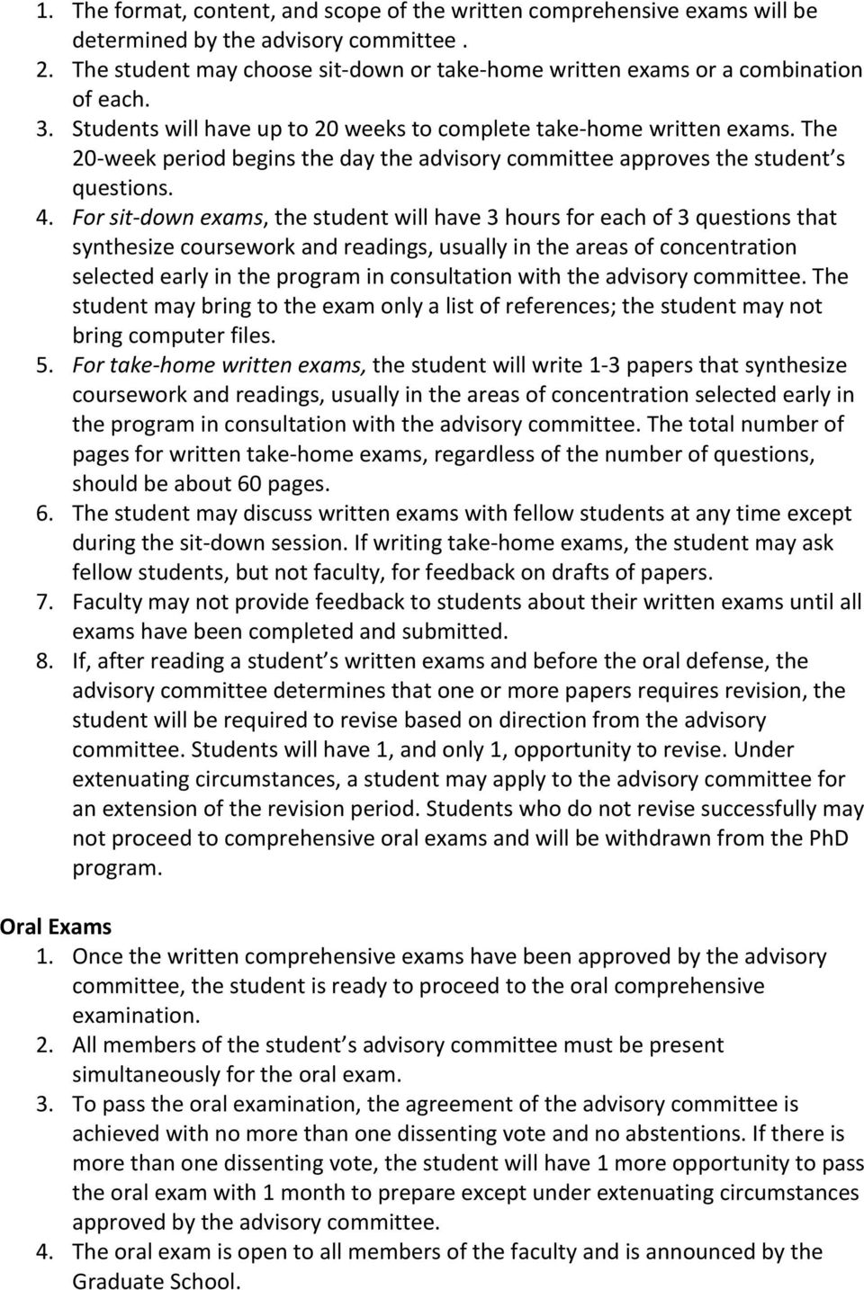 The 20- week period begins the day the advisory committee approves the student s questions. 4.