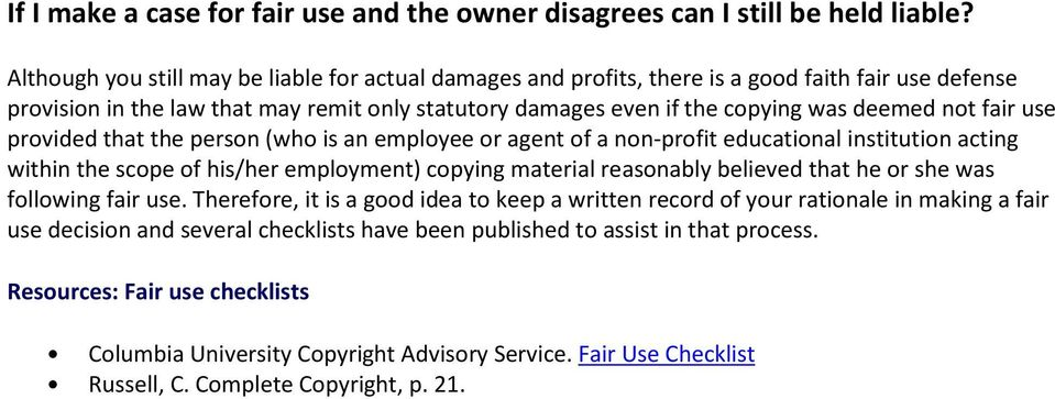 fair use provided that the person (who is an employee or agent of a non-profit educational institution acting within the scope of his/her employment) copying material reasonably believed that he or