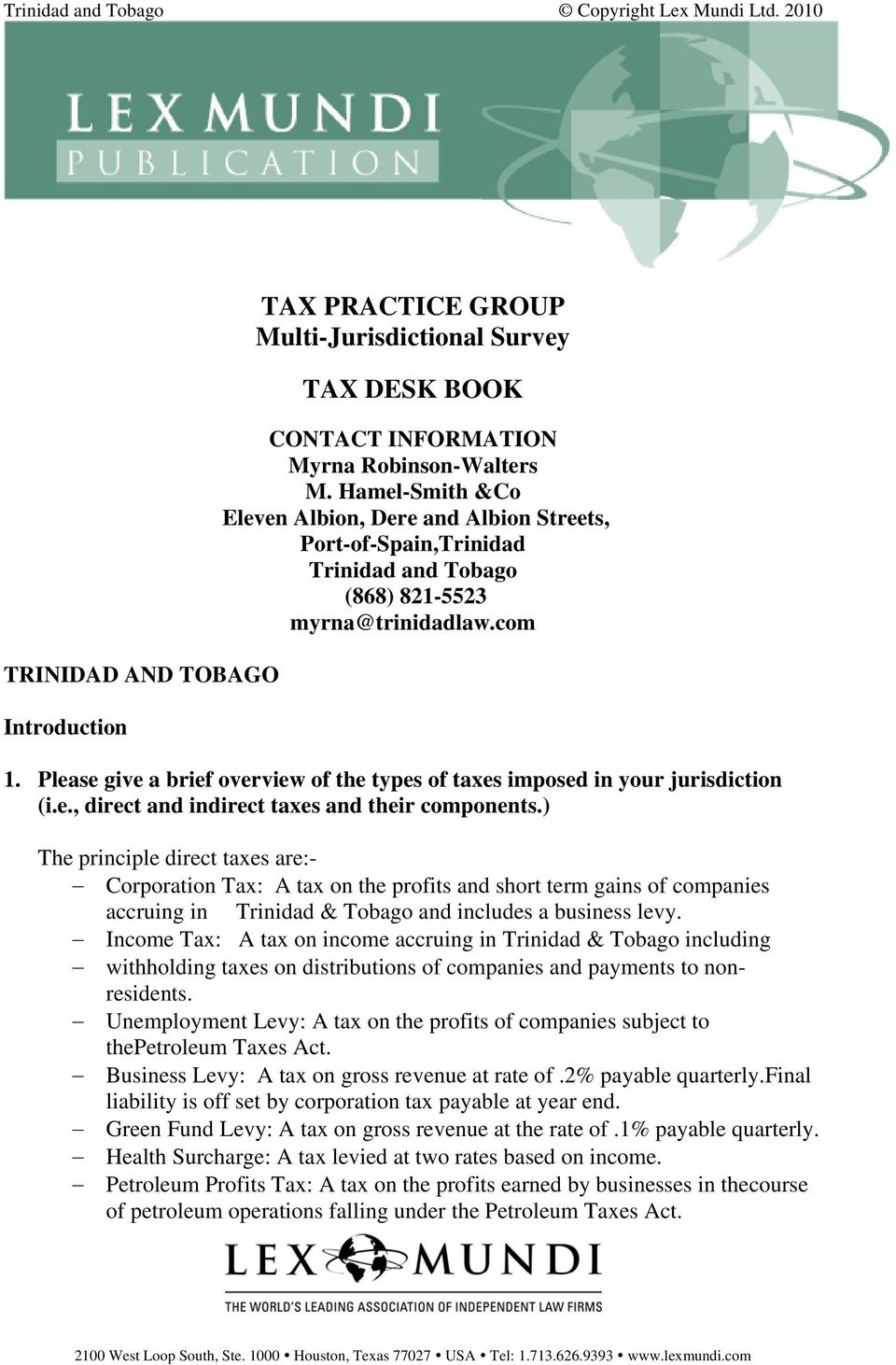 Please give a brief overview of the types of taxes imposed in your jurisdiction (i.e., direct and indirect taxes and their components.