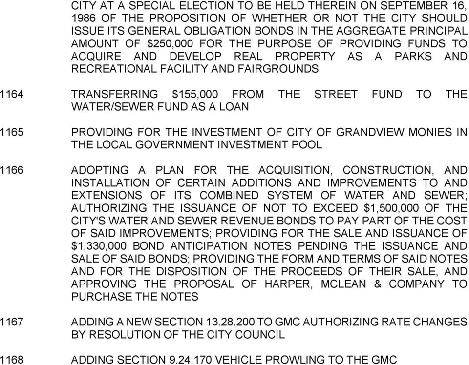 WATER/SEWER FUND AS A LOAN 1165 PROVIDING FOR THE INVESTMENT OF CITY OF GRANDVIEW MONIES IN THE LOCAL GOVERNMENT INVESTMENT POOL 1166 ADOPTING A PLAN FOR THE ACQUISITION, CONSTRUCTION, AND
