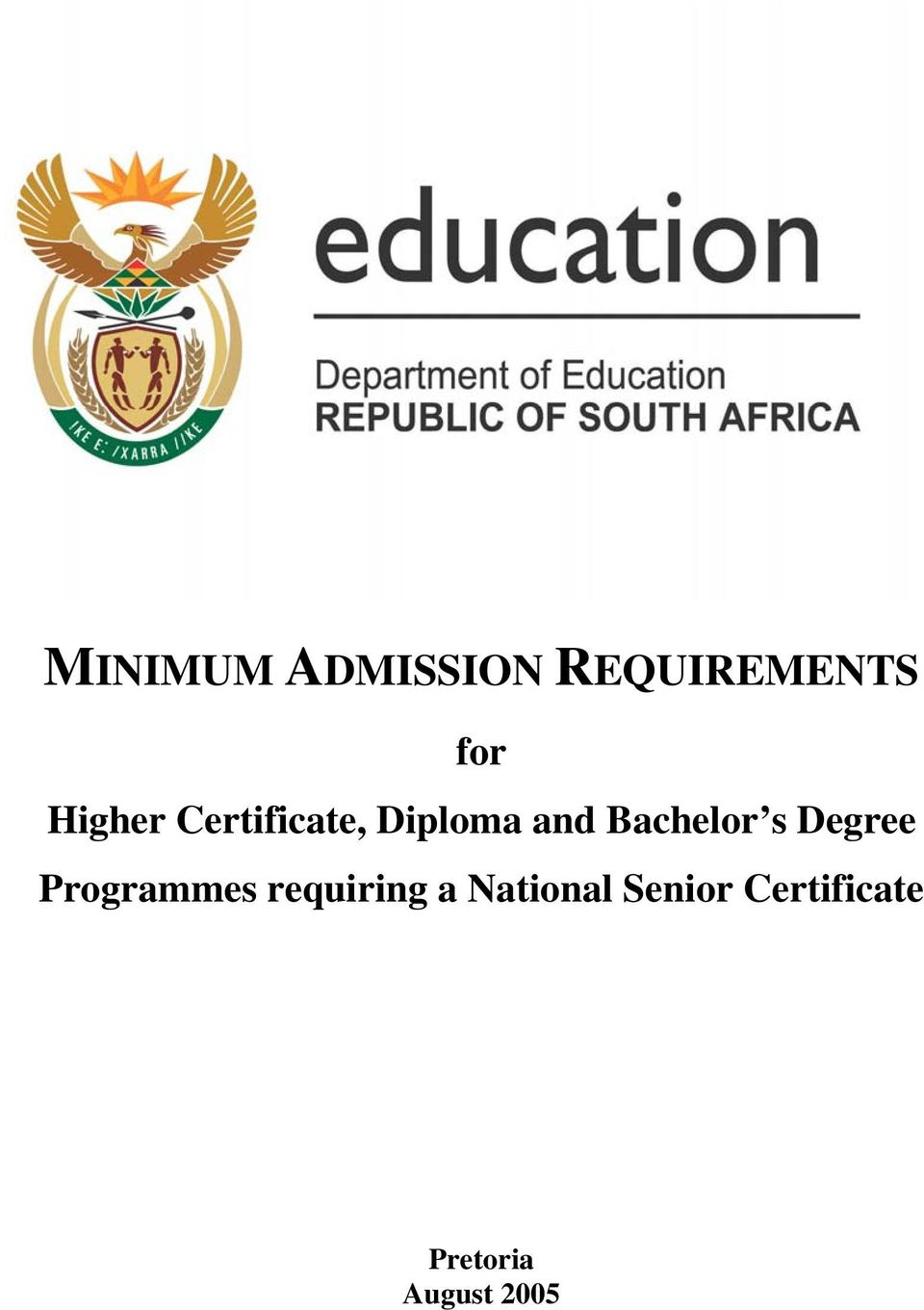 Bachelor s Degree Programmes requiring