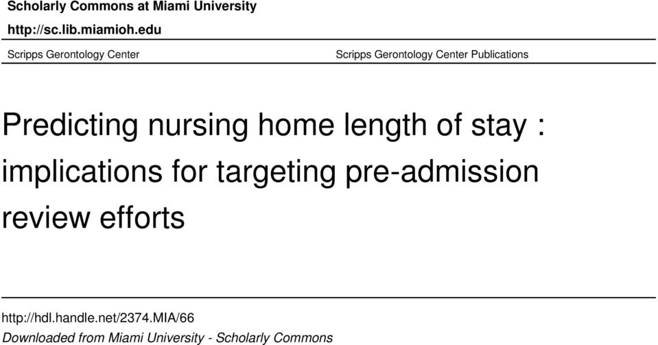 Predicting nursing home length of stay : implications for targeting