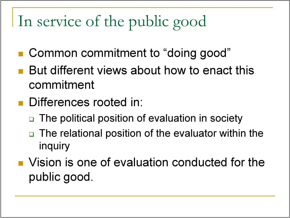 political position of evaluation in society The relational position of the