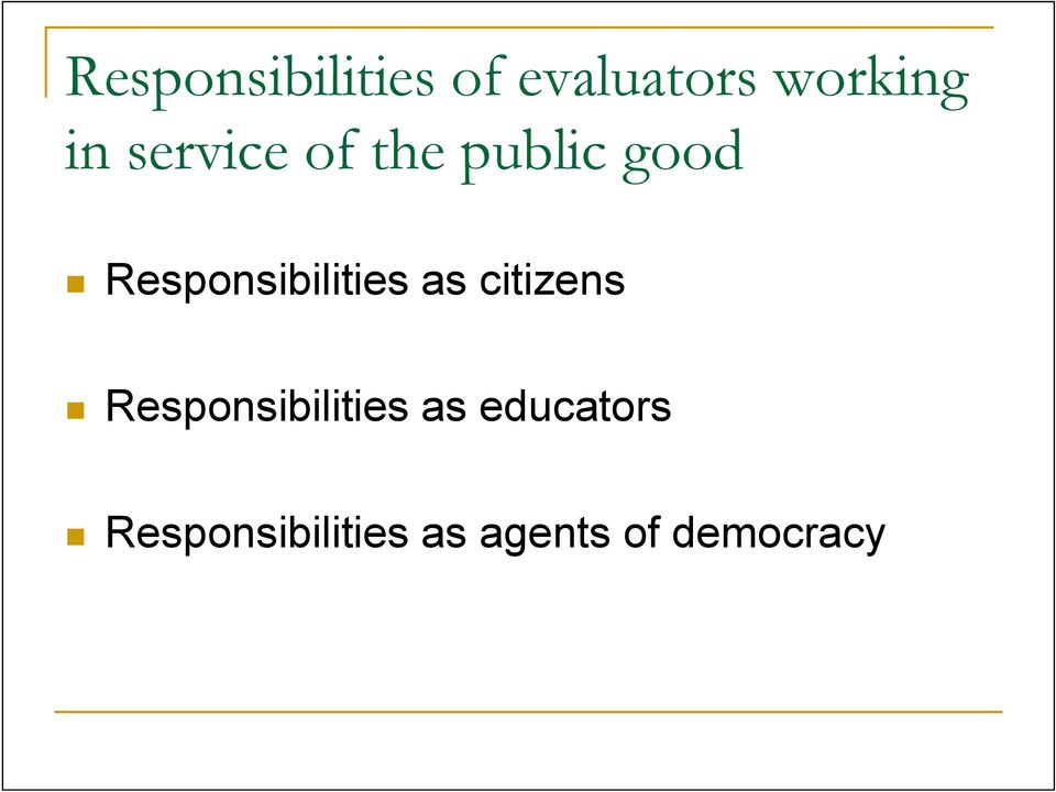 Responsibilities as citizens